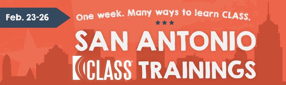 Attend a CLASS training in San Antonio, TX.